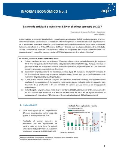 Informe Económico No. 5 Balance de actividad e inversiones E&P en el primer semestre de 2017